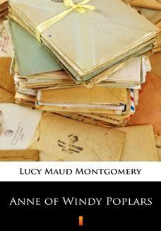 Chomikuj, ebook online Anne of Windy Poplars. Lucy Maud Montgomery