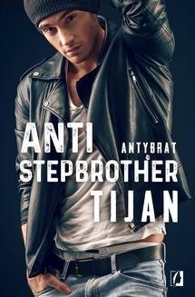 Chomikuj, ebook online Anti-stepbrother. Antybrat. Tijan