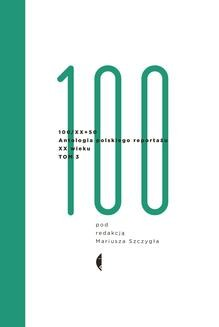 Chomikuj, pobierz ebook online Antologia 100/XX. Tom 3. Opracowanie zbiorowe
