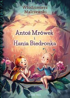 Chomikuj, ebook online Antoś Mrówek i Hania Biedronka. Włodzimierz Malczewski