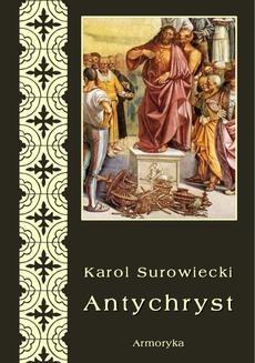 Chomikuj, pobierz ebook online Antychryst. Karol Surowiecki
