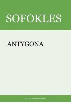 Chomikuj, pobierz ebook online Antygona. Sofokles