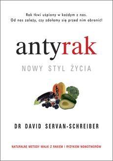 Chomikuj, ebook online ANTYRAK. NOWY STYL ŻYCIA. David Servan-Schreiber
