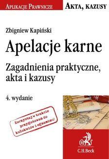 Ebook Apelacje karne. Zagadnienia praktyczne, akta i kazusy. Wydanie 4 pdf