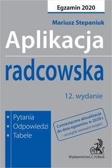 Ebook Aplikacja radcowska 2020. Pytania, odpowiedzi, tabele. Wydanie 12 pdf