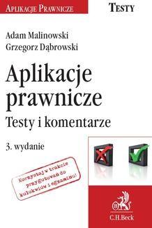 Chomikuj, ebook online Aplikacje prawnicze. Testy i komentarze. Wydanie 3. Adam Malinowski