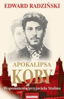 Chomikuj, ebook online Apokalipsa Koby. Edward Radziński