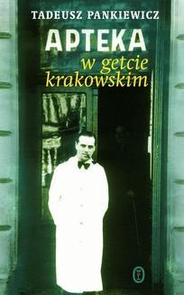 Ebook Apteka w getcie krakowskim pdf