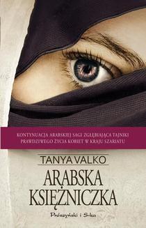 Chomikuj, ebook online Arabska księżniczka. Tanya Valko