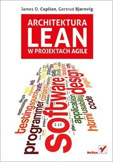 Chomikuj, ebook online Architektura Lean w projektach Agile. James O. Coplien
