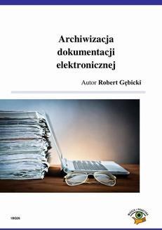 Chomikuj, ebook online Archiwizacja dokumentacji elektronicznej. Robert Gębicki