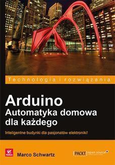 Ebook Arduino. Automatyka domowa dla każdego pdf