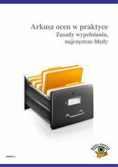 Chomikuj, ebook online Arkusz ocen w praktyce. Zasady wypełniania, najczęstsze błędy. Agnieszka Rumik