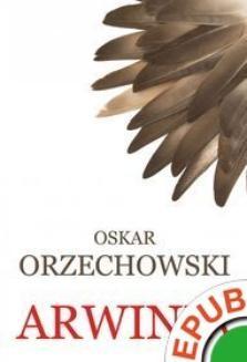 Chomikuj, ebook online Arwinia. Oskar Orzechowski