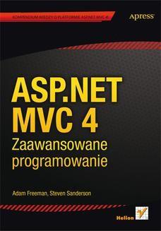 Ebook ASP.NET MVC 4. Zaawansowane programowanie pdf