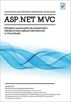 Chomikuj, ebook online ASP.NET MVC. Kompletny przewodnik dla programistów interaktywnych aplikacji internetowych w Visual Studio. Dawid Borycki