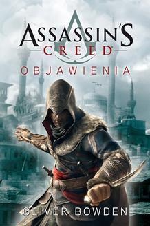 Chomikuj, pobierz ebook online Assassin s Creed: Objawienia. Oliver Bowden