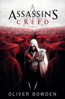 Chomikuj, ebook online Assassin's Creed 2: Assassin's Creed: Bractwo. Oliver Bowden