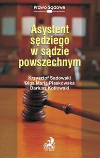 Chomikuj, ebook online Asystent sędziego w sądzie powszechnym. Opracowanie zbiorowe