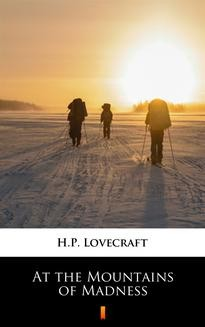 Chomikuj, pobierz ebook online At the Mountains of Madness. H.P. Lovecraft