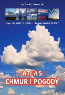 Chomikuj, ebook online Atlas chmur i pogody. Piotr Piotrowski
