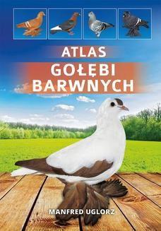 Chomikuj, ebook online Atlas gołębi barwnych. Manfred Uglorz