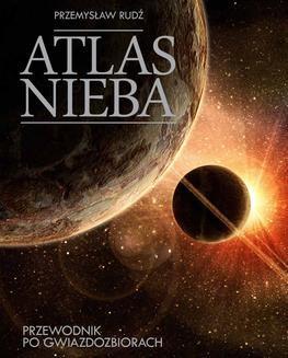 Chomikuj, ebook online Atlas nieba. Przemysław Rudź