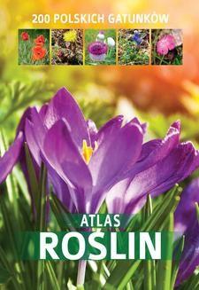 Chomikuj, ebook online Atlas roślin. 200 polskich gatunków. Aleksandra Halarewicz