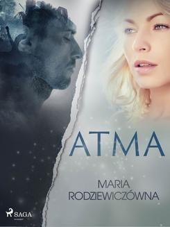 Chomikuj, ebook online Atma. Maria Rodziewiczówna