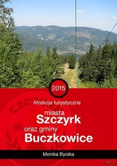 Ebook Atrakcje turystyczne miasta Szczyrk oraz gminy Buczkowice pdf