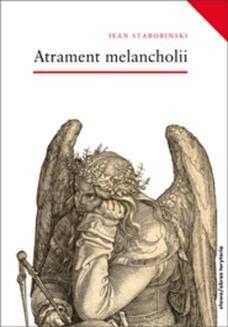 Chomikuj, ebook online Atrament melancholii. Jean Starobinski