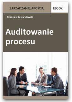 Chomikuj, ebook online Auditowanie procesu. Mirosław Lewandowski