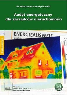 Chomikuj, ebook online Audyt energetyczny dla zarządców nieruchomości. Włodzimierz Berdychowski