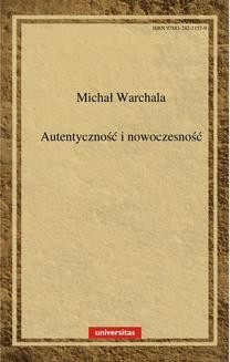 Chomikuj, ebook online Autentyczność i nowoczesność. Michał Warchala