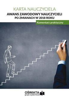 Chomikuj, ebook online Awans zawodowy nauczycieli po zmianach w 2018 roku. Komentarz praktyczny. Opracowanie zbiorowe