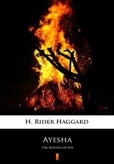 Chomikuj, ebook online Ayesha. The Return of She. H. Rider Haggard