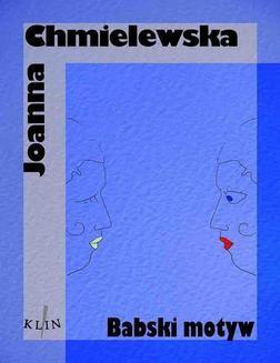 Chomikuj, ebook online Babski motyw. Joanna Chmielewska