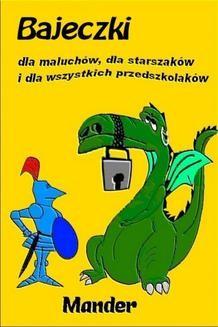 Chomikuj, ebook online Bajeczki dla maluchów. dla starszaków i dla wszystkich przedszkolaków. Mander