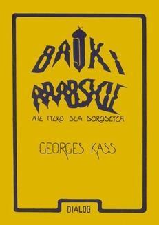 Chomikuj, ebook online Bajki arabskie nie tylko dla dorosłych. George Kass