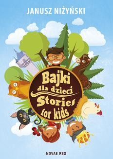 Chomikuj, ebook online Bajki dla dzieci. Stories for kids. Janusz Niżyński