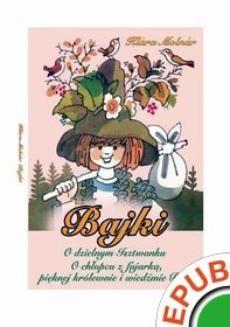 Chomikuj, pobierz ebook online Bajki. O dzielnym Isztwanku. O chłopcu z fujarką, pięknej królewnie i wiedźmie Bosi. Klara Molnar