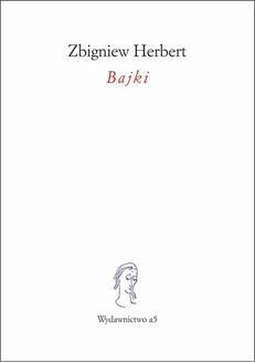 Chomikuj, ebook online Bajki. Zbigniew Herbert