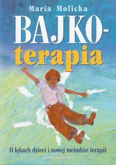 Chomikuj, ebook online Bajkoterapia. Maria Molicka