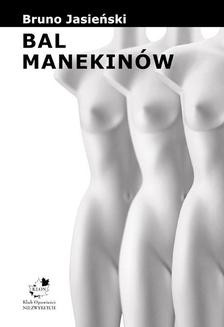 Chomikuj, ebook online Bal Manekinów. Bruno Jasieński
