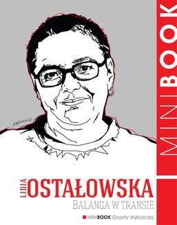 Chomikuj, ebook online Balanga w transie. Lidia Ostałowska