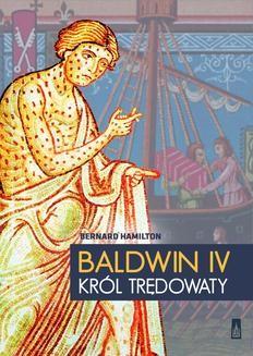 Chomikuj, ebook online Baldwin IV. Bernard Hamilton