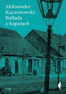 Ebook Ballada o kapciach pdf