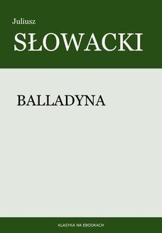 Chomikuj, pobierz ebook online Balladyna. Juliusz Słowacki