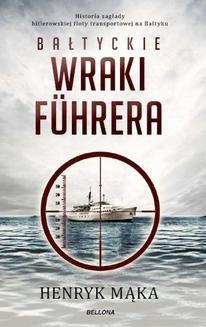 Ebook Bałtyckie wraki Fuhrera pdf