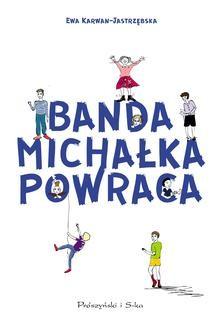 Chomikuj, ebook online Banda Michałka powraca. Ewa Karwan-Jastrzębska